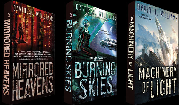 The Autumn Rain Trilogy by David J. Williams (The Mirrored Heavens, The Burning Skies, The Machinery of Light)